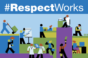 #RespectWorks